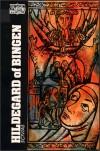 Scivias - Hildegard of Bingen