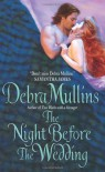 The Night Before The Wedding - Debra Mullins