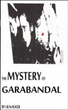 The Mystery of Garabandal - LR Walker