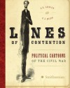 Lines of Contention: Political Cartoons of the Civil War - 'J. G. Lewin',  'P.J. Huff'