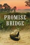 Promise Bridge - Eileen Clymer Schwab
