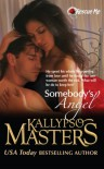 Somebody's Angel  - Kallypso Masters
