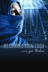 Resurrection Code - Lyda Morehouse