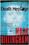 Death Message: A Novel of Suspense - Mark Billingham