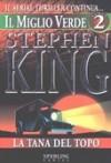 Il miglio verde, Volume 2: La tana del topo - Tullio Dobner, Stephen King