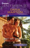 Last Spy Standing (Harlequin Intrigue (Larger Print)) - Dana Marton