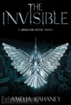 The Invisible - Amelia Kahaney