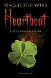 Heartbeat: een verboden liefde - Maggie Stiefvater, Kris Eikelenboom