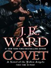 Covet (The Fallen Angels, #1) - J.R. Ward