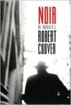 Noir - Robert Coover