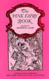 The Pink Fairy Book - Andrew Lang