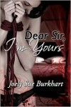 Dear Sir, I'm Yours (The Connaghers #1) - Joely Sue Burkhart