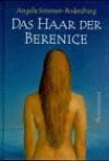 Das Haar der Berenice - Angela Sommer-Bodenburg