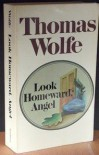 Look Homeward, Angel - Thomas Wolfe