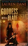 Goddess with a Blade (Rowan Summerwaite #1) - Lauren Dane