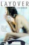 Layover - Lisa Zeidner