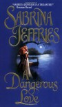 A Dangerous Love - Sabrina Jeffries