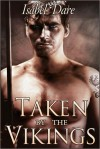 Taken by the Vikings - Isabel Dare