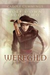 Weregild (Wolf's-own, #2) - Carole Cummings