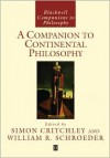 A Companion to Continental Philosophy - Critchley, Critchley
