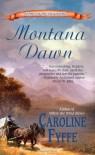 Montana Dawn - Caroline Fyffe
