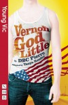 Vernon God Little (Revised Edition) - D.B.C. Pierre, Tanya Ronder