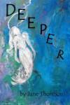 Deeper - Jane  Thomson