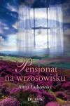 Pensjonat na wrzosowisku - Anna Łajkowska