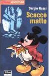 Scacco matto - Sergio Rossi, F. Mancuso