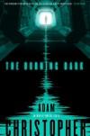 The Burning Dark (Spider War) - Adam Christopher