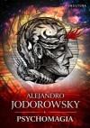 Psychomagia - Alexandro Jodorowsky