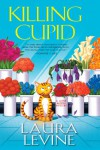 Killing Cupid - Laura Levine