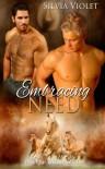 Embracing Need (Wild R Farm) (Volume 3) - Silvia Violet
