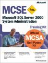 MCSE Training Kit (Exam 70-228): Microsoft SQL Server 2000 System Administration - Carl Rabeler, Carl Rabeler, Microsoft Press