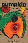 The Pumpkin Book - Jackie French