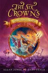 The Six Crowns: Sargasso Skies - Allan Frewin Jones, Gary Chalk