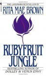 Rubyfruit Jungle - Rita Mae Brown