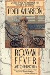 Roman Fever and Other Stories - Edith Wharton, Cynthia Griffin Wolff