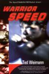Warrior Speed - Ted Weimann