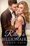 Riley's Billionaire - Sunny Cole