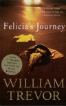 Felicia's Journey - William Trevor