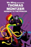 Sermon to the Princes - Thomas Müntzer, Wu Ming