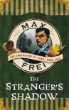 The Stranger's Shadow: The Labyrinths of Echo (Book 4) - Max Frei