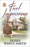 First Impressions - Debra White Smith