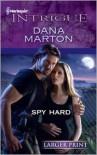 Spy Hard - Dana Marton