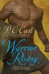 Warrior Rising - P.C. Cast