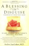 A Blessing in Disguise: 39 Life Lessons from Today's Greatest Teachers - Andrea Joy Cohen
