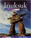 The Inuksuk Book - Mary Wallace