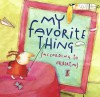 My Favorite Thing (According to Alberta) (Anne Schwartz Books) - Emily Jenkins, AnnaLaura Cantone
