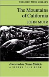 Mountains Of California - John Muir, Edward Hoagland